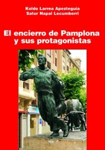 Encierro de Pamplona y sus protagonistas
