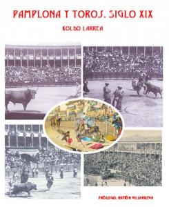 Pamplona y Toros Siglo XIX