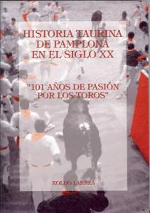 Historia taurina de Pamplona en el siglo XX