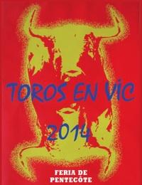 Cartel de la feria taurina de Vic Fezensac 2014.