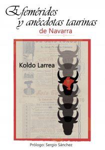 Portada del libro 'Efemérides y anécdotas taurinas de Navarra'.